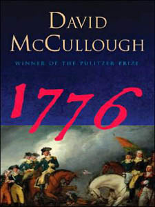 1776, by David McCullough is a fitting read for Memorial Day.